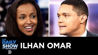 Ilhan Omar - Getting Down to Business with the Congressional Freshman Class | The Daily Show