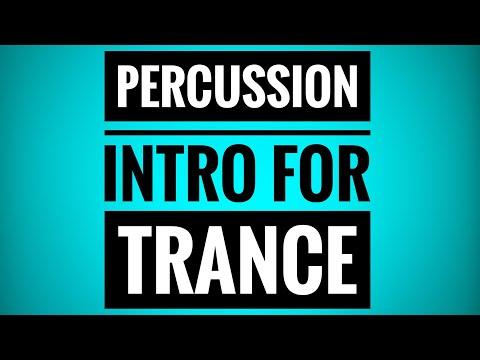 Percussion | Trance Tutorials