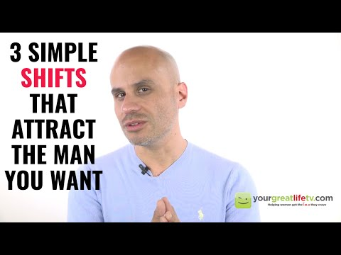 3 Simple Shifts To Get The Guy You Want