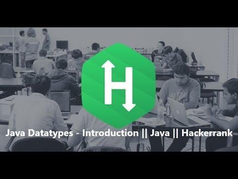 8. Java Datatypes - Introduction    Java    Hackerrank