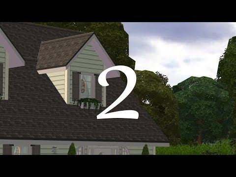 The Sims 2 - Riverblossom Hills - 100 Old Farm Road - Part 2