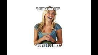 Jordan Peterson: Guys who are too nice? Good luck.