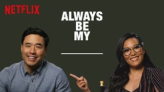 Ali Wong & Randall Park Fill in the Blanks   Always Be My Maybe   Netflix