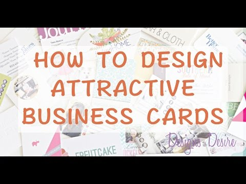 How to Design Attractive Business Cards