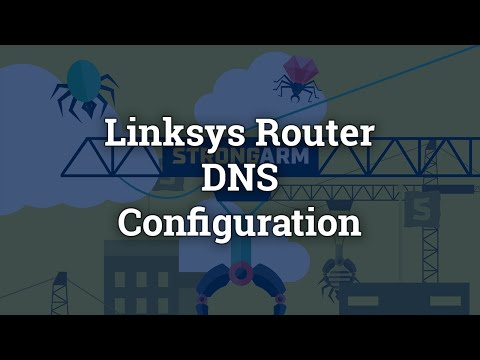 Strongarm DNS Configuration on Linksys Router