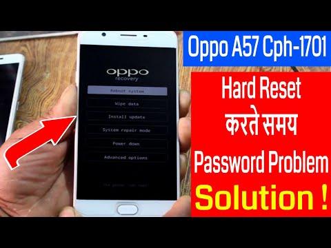 Oppo A57 Cph-1701 Hard Reset करते समय Password Problem Solve