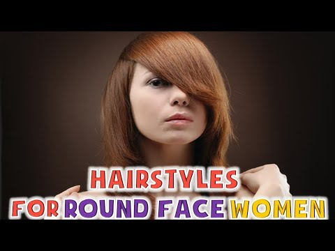 Hairstyles for Round Face Women 2018