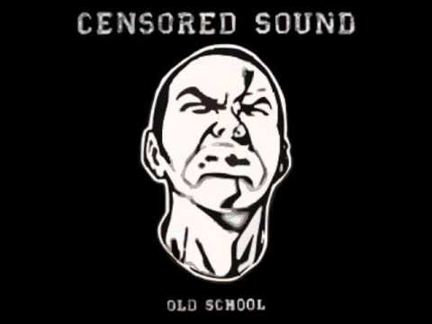 Censored Sound - Feel The Pressure