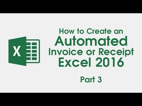 3. How To Create an Automated Invoice/ Receipt - Excel 2016 (Part 3)