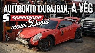 Autóbontó Dubajban, a vég (Speedzone menni Dubaj S05E10)