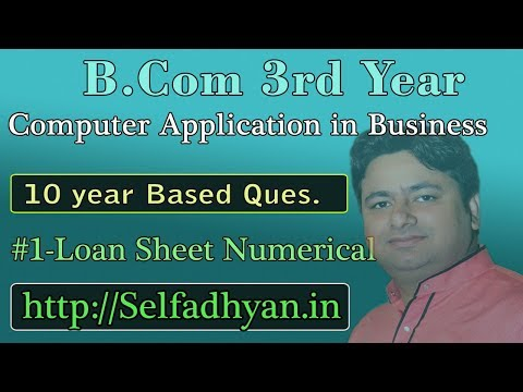 #1 Loan Sheet Based Exam Question - BCOM 3rd Year - Computer Application in Business with PDF