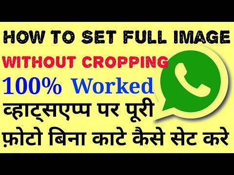 How to Set Full image on Whatsapp Profile Picture (without cropping it)