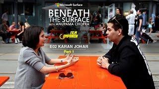 Download Beneath The Surface   Karan Johar - Part 1 Video