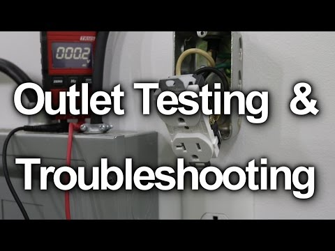 How to Test a Wall Outlet - Receptacle Troubleshooting