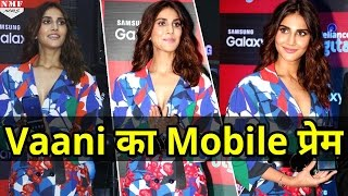 Befikre Actress Vaani Kapoor ने Launch किया Samsung Galaxy S-8 Mobile