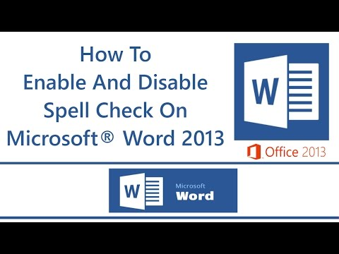 How To Enable And Disable Spell Check On Microsoft® Word 2013