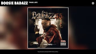 Boosie Badazz - Thug Life (Audio)