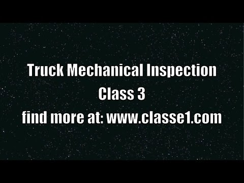 Truck Mechanical inspection class 3 license