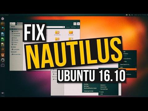 How to fix File Manager (Nautilus) after Ubuntu 16.10 Upgrade