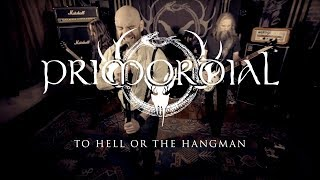 """Primordial """"To Hell or the Hangman"""" (OFFICIAL VIDEO)"""
