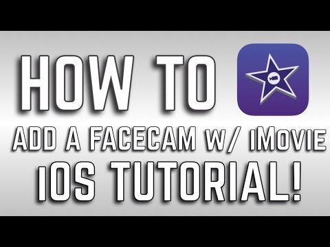 How to Add a FaceCam your Videos with iMovie | iOS Tutorial