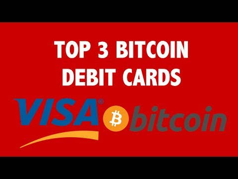 Top 3 Bitcoin Debit Cards