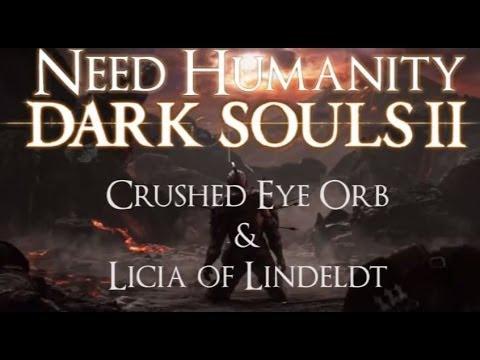 Dark Souls II Guide: Crushed Eye Orb & Licia of Lindeldt