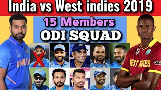 India Tour of West Indies 2019 | India 15 Members Team Squad VS West Indies In ODI | Ind vs Wi 2019