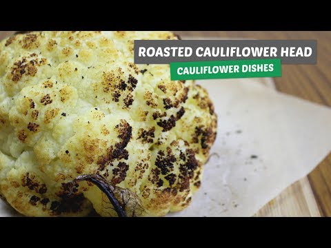 Roasted Cauliflower head | Cauliflower dishes #3