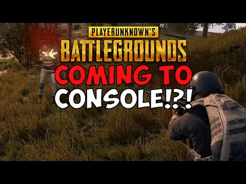 COMING TO CONSOLE!?! | PLAYERUNKNOWN'S BATTLEGROUNDS