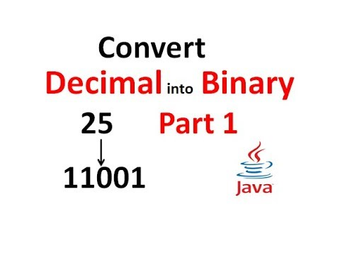 Convert a Decimal number into Binary in java Part 1 - Hindi