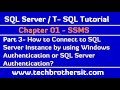 Connect to SQL Server Instance by using Windows Authentication or SQL Server Authentication - Part 3