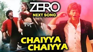 Chaiyya Chaiyya Song Remake In Zero | Shahrukh Khan, Katrina, Anushka