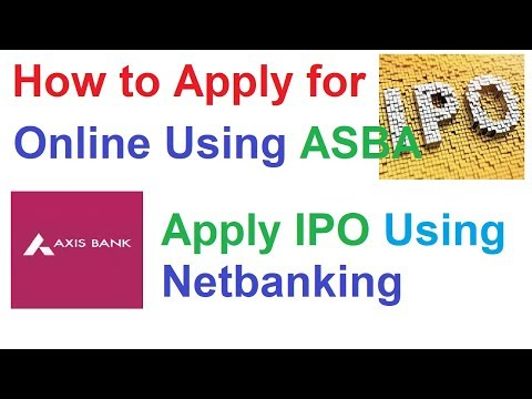 How to Apply IPO Online through Axis Bank || Apply IPO online using ASBA