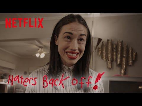 Haters Back Off - Season 2   Official Trailer [HD]   Netflix