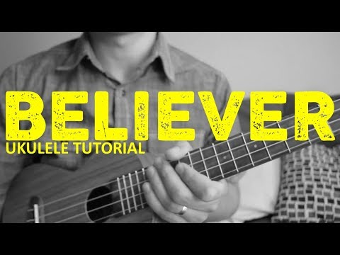 Believer - Imagine Dragons - EASY Ukulele Tutorial - Chords - How To Play