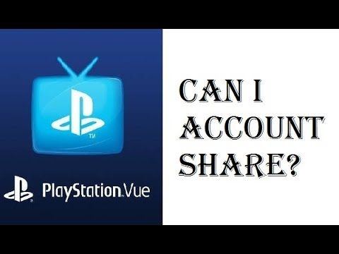 Playstation Vue - Can I Account Share? - Will Sharing my Login Info Lead to Suspension? - Review