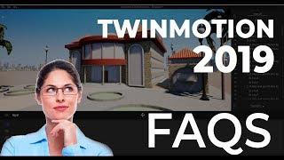 TwinMotion 2019 - Pro Tips