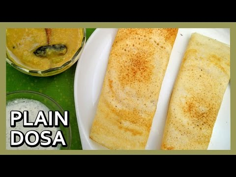 Quick Plain Dosa Recipe   How to make Dosa Batter   South Indian Dishes by Healthy Kadai