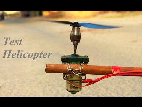 How To Make Helicopter - Test Helicopter