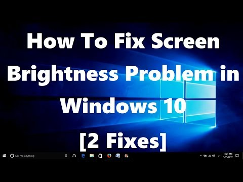 How To Fix Screen Brightness Problem in Windows 10 [2 Fixes]