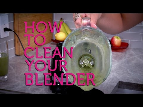 How to Clean Your Blender