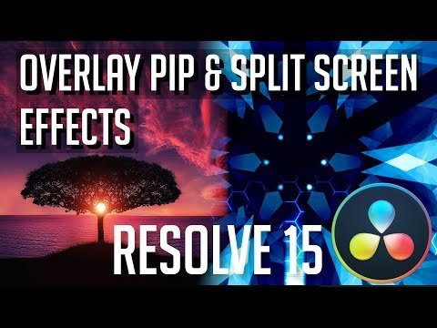 How to Overlay PIP or Split Screen Video | DaVinci Resolve 15 Tutorial