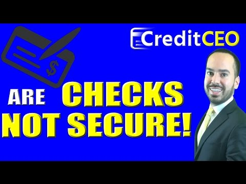 Paying With a Check is NOT SECURE!