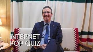 Internet Pop Quiz with John Oliver