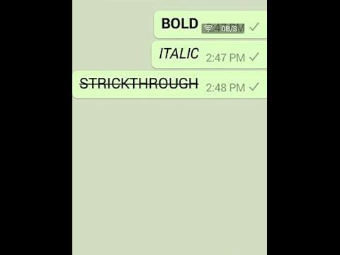 WhatsApp trick - Text formatting - Bold, Italic & Strickthrough