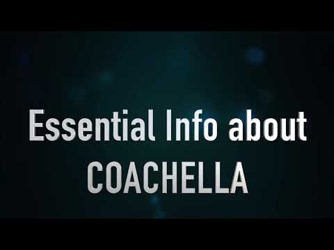 Essential Info About Coachella