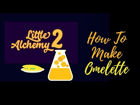 Little Alchemy 2-How To Make Omelette Cheats & Hints