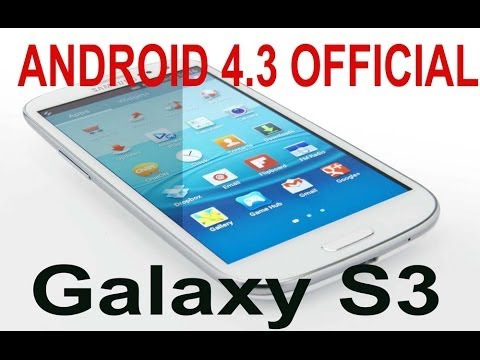 Install Android 4.3 Final Official Galaxy S3