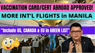 Good News! Your Vaccinations Certificates Abroad Will Be Accepted! DOTR Opens More INTL Flights!
